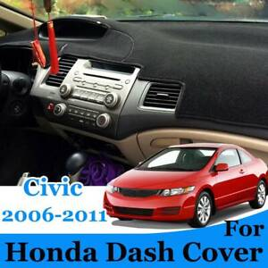 For Honda Civic Csx Dash Cover Mat Dashmat 2006 2007 2008 2009 2010 2011 Black