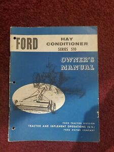 Ford Series 510 Hay Conditioner Owner s Operator s Manual Se 9383 6658