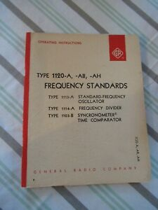 Collectable Rare General Radio Gr 1120 a Frequency Standard Manual 1963 bibli