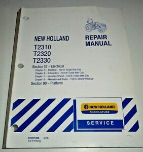New Holland T2310 T2320 T2330 Tractor With Cab Electrical Service Repair Manual