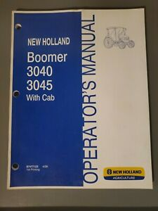 New Holland Boomer 3040 3045 Tractor With Cab Operator s Manual