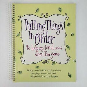 Putting Things In Order Planner Spiral Bound End Of Life Organizer Book