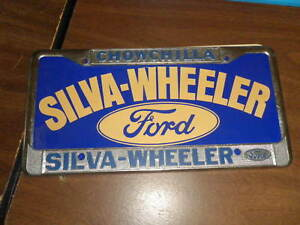 Rare Chowchilla Ca License Plate Frame Ford Metal Tag Holder