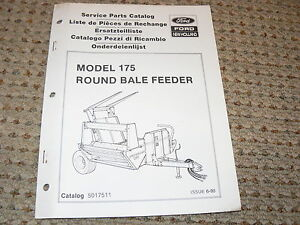 Ford New Holland Model 175 Round Bale Feeder Dealer s Parts Book