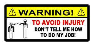 Funny Toolbox Sticker Warning Avoid Injury Dont Tell Me How To Do Job Mac Snap