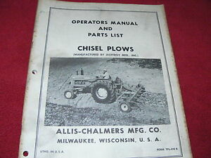 Allis Chalmers Chisel Plows Operator s Parts Book