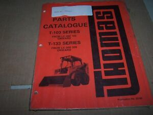 Thomas T 103 T 133 Skid Steer Parts Manual S n Lc000210 Onward Le000537 Onward
