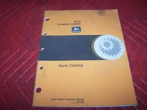 John Deere 2010 Crawler Loader Parts Catalog Manual