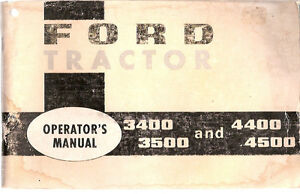 Ford 3400 3500 4400 And 4500 Tractor Operator s Manual