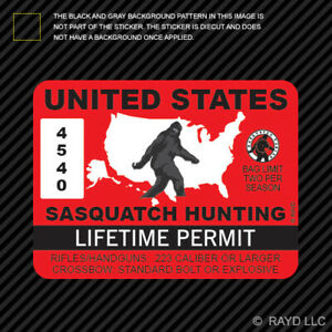 United States Sasquatch Hunting Permit Sticker Die Cut Decal Bigfoot 13igfo0t