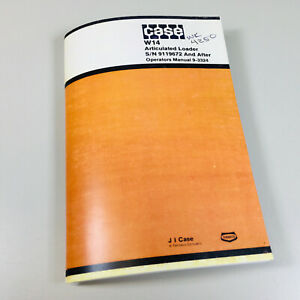 J I Case W14 Articulated Loader S n 9119672 And After Operators Owners Manual