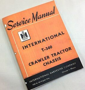 International Farmall T 340 Crawler Tractor Chassis Service Repair Shop Manual