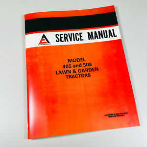 Allis Chalmers 405 508 Lawn Garden Tractor Service Shop Repair Manual Mower