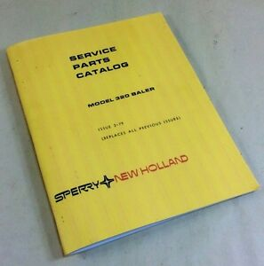 Sperry New Holland 320 Baler Service Parts Catalog Manual Small Square Hay Grass