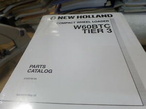 New Holland W60btc Tier 3 Compact Wheel Loader Parts Catalog Manual