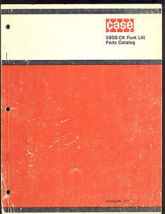 1972 J I Case Parts Manual 580 Construction King Fork Lift Catalog No 1175