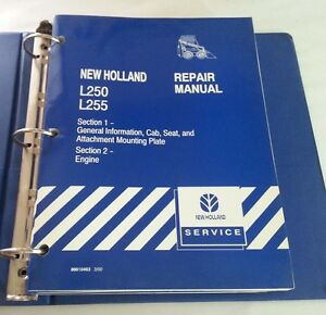 Ford New Holland L250 L255 Skid Loader Tractor Service Manual