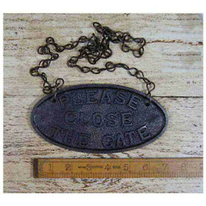 1 Please Close The Gate Home Garden Fence Post Hanging Cast Iron Vintage Repro