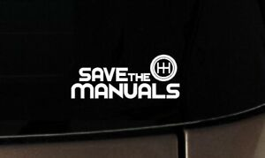 6 Save The Manuals Vinyl Car Window Decals Stickers Jdm 4x4 Stance