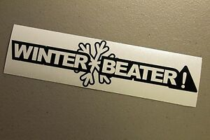 Winter Beater Sticker Decal Vinyl Jdm Euro Drift Lowered Illest Fatlace Funny