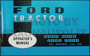 Ford Tractor Owners Manual 2000 2110 3000 4000 4110 5000 1965 1966 1967 Guide