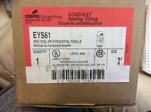 Crouse Hinds 2 Eys61 Explosion Proof Conduit Vertical Or Horizontal Female