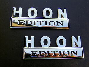 Hoon Edition Pair Car Emblems Chrome Metal Badges new Hooning Hotrod Custom