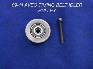2009 2011 Chevrolet Aveo Timing Belt Idler Pulley Oem 1 6 4 Cylinder