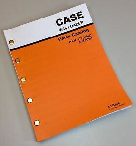 Case W36 Front End Wheel Loader Parts Manual Catalog Assembly After Pin 17754000