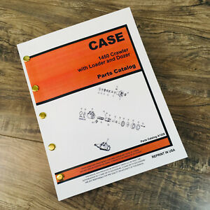 Case 1450 Crawler Dozer Loader Tractor Parts Manual Catalog Exploded View
