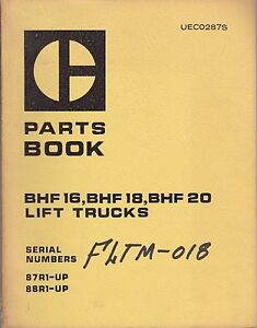 Caterpillar Cat Bhf16 Bhf18 And Bhf20 Lift Trucks Parts Manual