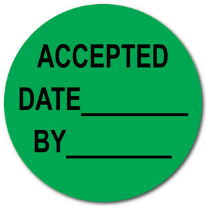 1 5 Inch Circle Accepted Date By Green Dayglo Labels Roll Of 500 Stickers