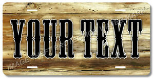Personalized Your Text Name Custom License Plate Auto Car Tag Western Wood Look