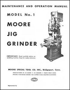 Moore No 1 Jig Grinder Parts And Operations Manual