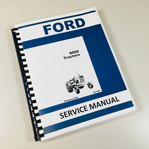 Ford 8000 Tractor Service Repair Shop Manual Technical New Oem Overhaul