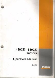 Case 480ck And 580ck Tractor Operator s Manual