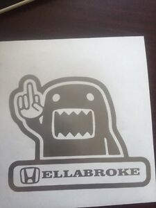 Hella Broke Hellabroke Decal Sticker Fck Hellaflush Illest Fatlace Ill V1 Jdm
