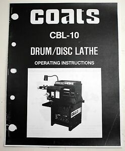 Coats Cbl 10 Disc Drum Brake Lathe Operating Manual All Tool Van Norman 777