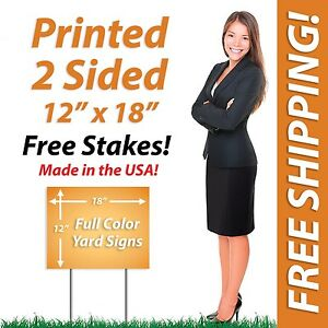 100 12x18 Yard Signs Political Full Color Corrugated Plastic Free Stakes