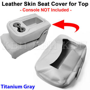Leather Armrest Console Jump Seat Cover Top 07 13 Silverado Tahoe Sierra Gray