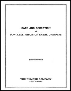 Dumore Grinder Care And Operation Manual