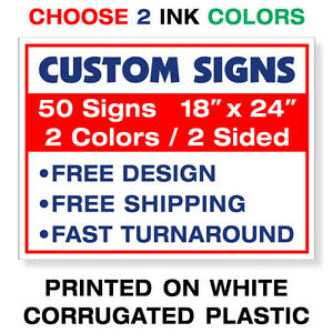 50x 18x24 Two Color Yard Signs Printed 2 Sided Free Design Fast Free Shipping