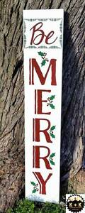 Large Handmade Primitive Wooden Sign Be Merry 4ft Rustic Christmas Holiday