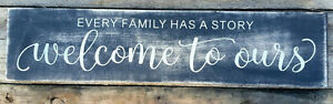 Primitive Handmade Wood Sign Every Family Has A Story Rustic Country Distressed