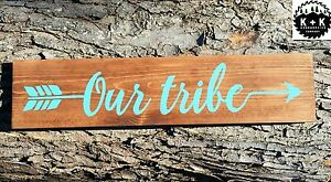 Primitive Handmade Wooden Sign Our Tribe Arrow Home Rustic Distressed Native