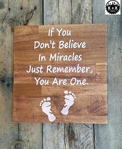 Primitive Handmade Wooden Sign If You Don T Believe In Miracles Nursery Baby