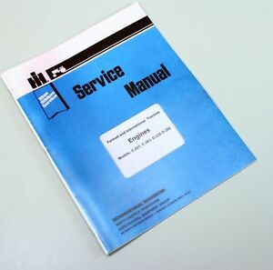 International 3616 H30a H30b H30bf Loader Tractor Engine Service Overhaul Manual