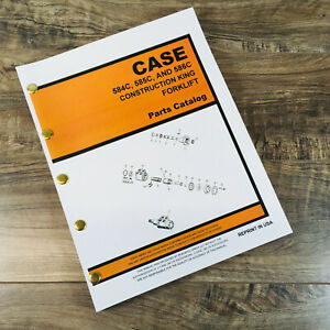 Case 584c 585c 586c Construction King Fork Lift Parts Manual Catalog Assembly