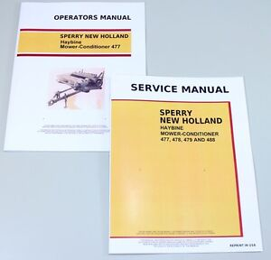 Set New Holland 477 Haybine Mower conditioner Service Operators Owners Manual