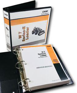 Case W7e Loader W7 E Series Service Manual Repair Technical Shop Book In Binder